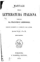 Manuale della letteratura italiana: Volumi 3-4