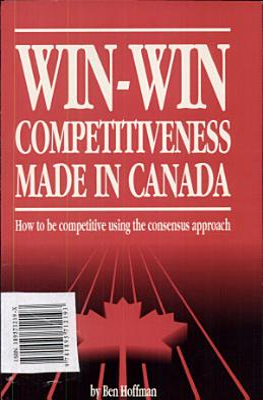 Win win Competitiveness Made in Canada