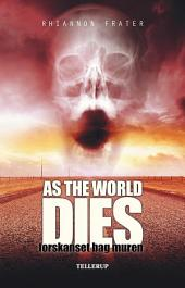 As the World Dies #2: Forskanset bag muren