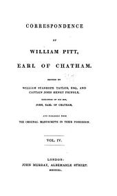 Correspondence of William Pitt, Earl of Chatham: Volume 4