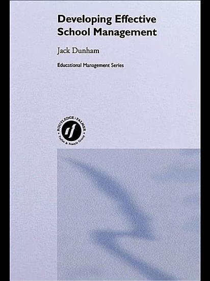 Developing Effective School Management PDF