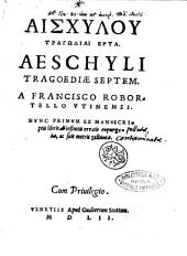 Aeschyli Tragoediae septem