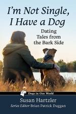 I'm Not Single, I Have a Dog