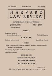 Harvard Law Review: Volume 128, Number 2 - December 2014