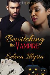 Bewitching the Vampire