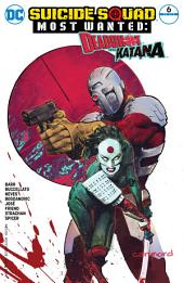 Suicide Squad Most Wanted: Deadshot and Katana (2016-) #6