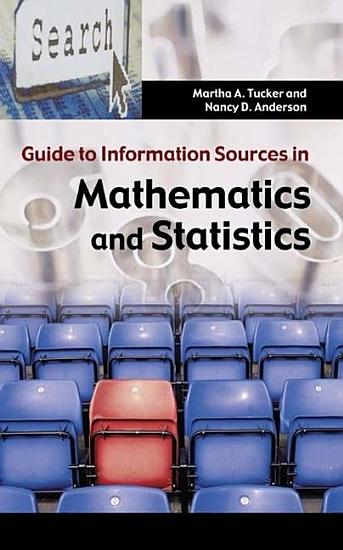 Guide to Information Sources in Mathematics and Statistics PDF