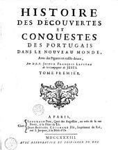 Histoire des découvertes et conquestes des Portugais dans le Nouveau Monde: Volume 1