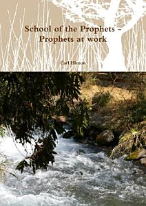 School of the Prophets   Prophets at work PDF