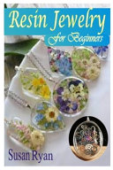 Resin Jewelry for Beginners