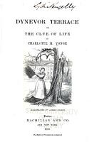 Dynevor Terrace  Or  The Clue of Life PDF