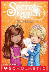 Secret Kingdom #3: Cloud Island