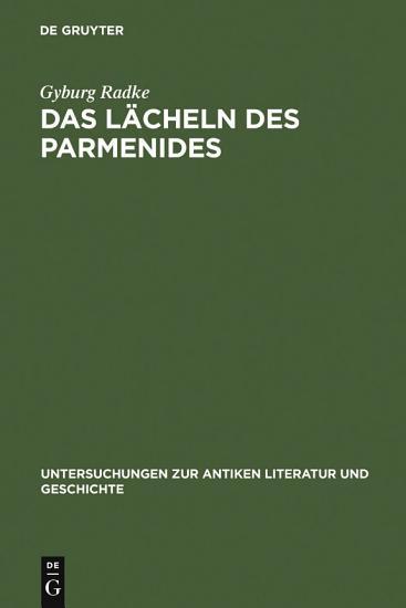 Das L  cheln des Parmenides PDF