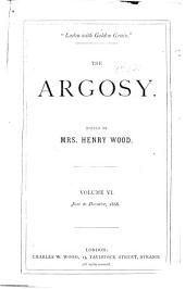 The Argosy: Volume 6