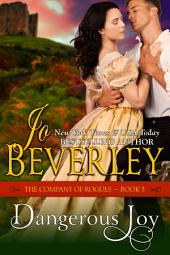 Dangerous Joy (The Company of Rogues Series, Book 5)