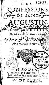 Les confessions de saint Augustin, traduites par le R. P. de Ceriziers,...