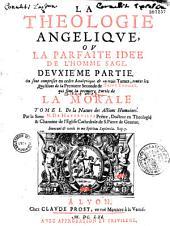 La théologie angélique ou l'idée du parfait docteur: Volume1