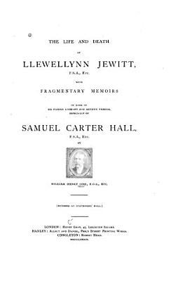 The Life and Death of Llewellynn Jewitt     PDF