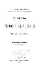 Il regno di Vittorio Emanuele II.