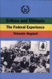 Eritrea and Ethiopia: The Federal Experience