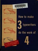 How to Make 3 Typewriters Do the Work of 4