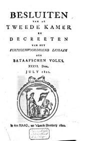Besluiten van de Tweede Kamer en decreeten van het Vertegenwoordigend Lichaam des Bataafschen Volks: Volume 39