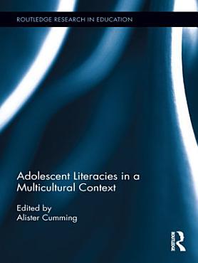 Adolescent Literacies in a Multicultural Context PDF