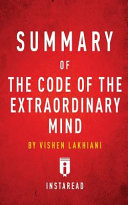 Summary of The Code of the Extraordinary Mind