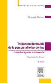 Traitement du trouble de la personnalité borderline: Thérapie cognitive émotionnelle, Édition 2