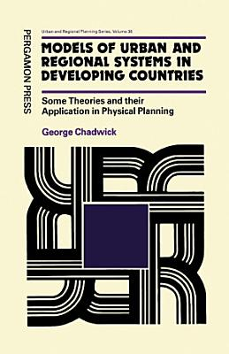 Models of Urban & Regional Systems in Developing Countries