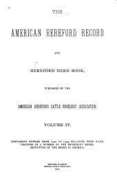 The American Hereford Record and Hereford Herd Book: Volume 4