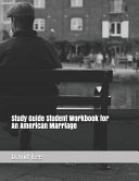 Study Guide Student Workbook for an American Marriage