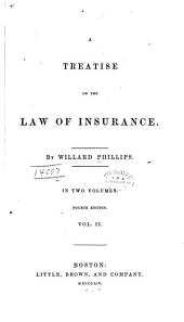 A Treatise on the Law of Insurance: Volume 2