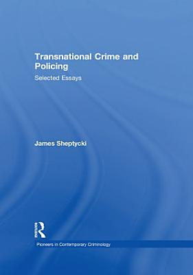 Transnational Crime and Policing PDF