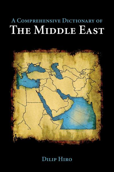 Download A Comprehensive Dictionary of the Middle East Book