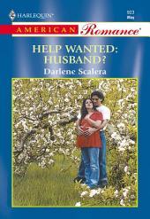 Help Wanted: Husband?