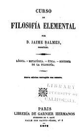 Curso de filosofia elemental: lógica, metafísica, ética, historia de la filosofía