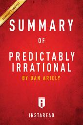Predictably Irrational: by Dan Ariely | Summary & Analysis