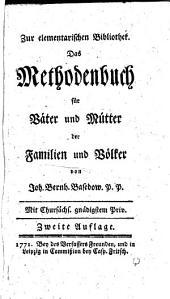 Das Methodenbuch für Väter und Mütter der Familien und Völker: Von Erziehung, Unterricht und Schulwesen, Band 1