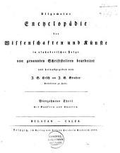 Allgemeine Encyclopädie der Wissenschaften und Künste in alphabetischer Folge ...: Band 10