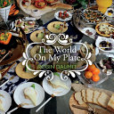 The World on My Plate Book