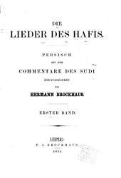 Die lieder des Hafis: Persisch mit dem commentare des Sudi, المجلدات 1-2