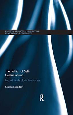 The Politics of Self determination