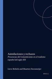 Asimilaciones y rechazos: presencias del romanticismo en el realismo español del siglo XIX