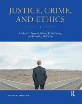 Justice, Crime, and Ethics: Edition 8