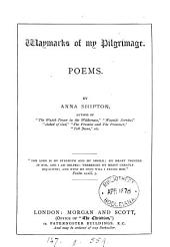 Waymarks of my pilgrimage, poems