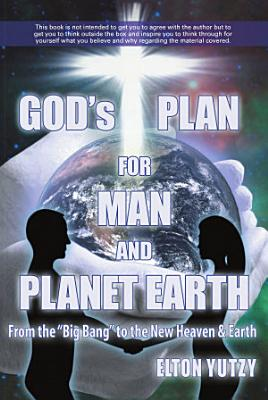 God s Plan for Man and Planet Earth PDF