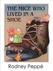 The Mice Who Lived in a Shoe: Swk