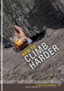 How to Climb Harder