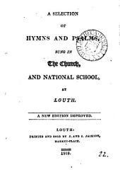A selection of hymns and psalms, sung in the church, and national school, at Louth: Volume 22